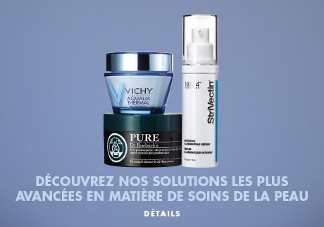 Découvrez nos solutions les plus perfectionnées en matière de soins de la peau