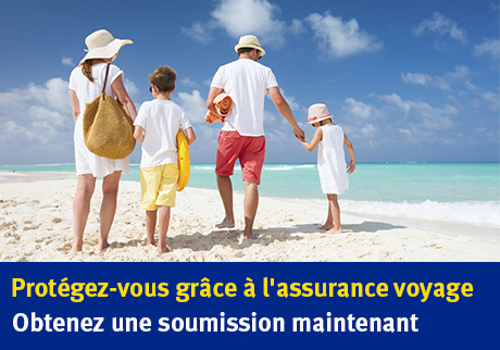 Protégez-vous. Vous avez l'intention de voyager en famille?