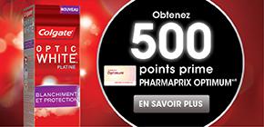 Obtenez 500points prime Pharmaprix OptimumMD* à l'achat de 2produits Colgate* Blanc OptiqueMC participants.