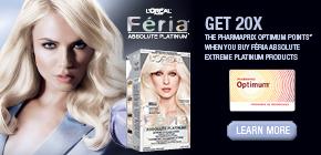 Get 20x the Pharmaprix Optimum Points®* when you buy Féria Absolute Extreme Platinum product.