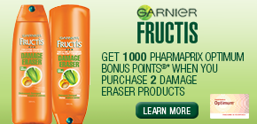 Get 1000 Pharmaprix Optimum Bonus Points®*  when you buy any 2 participating Garnier Fructis Damage Eraser products.