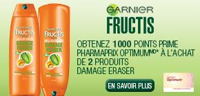 Obtenez 1000points prime Pharmaprix OptimumMD* à l'achat de 2produits Damage Eraser de Garnier Fructis participants.