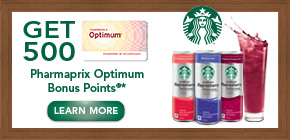 Get 500 Pharmaprix Optimum Bonus Points®*  when you buy any 2 participating Starbucks Refreshers® products.