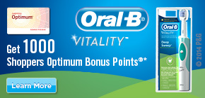 Get 1000 Shoppers Optimum Bonus Points®*  when you buy any participating Oral-B® VitalityTM product.