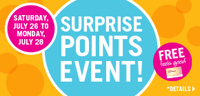 Surprise Points Event- get up to 50,000 points!