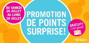 Promotion de points surprise - obtenez jusqu' 50 000 points!