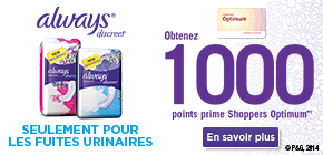 Obtenez 1 000 points prime Shoppers OptimumMD† à l'achat de protège-dessous ou de serviettes Always® Discreet.