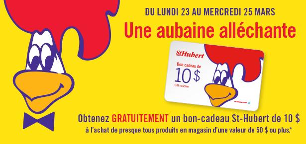 Dépensez 50 $ et obtenez GRATUITEMENT un bon-cadeau St-Hubert d'une valeur de 10 $!