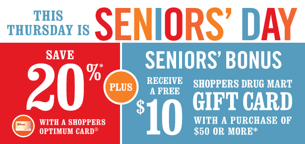 Seniors save 20% PLUS get Shoppers Optimum Bonus Points with a purchase of $50 or more on almost anything in-store. Offer valid December 22, only.