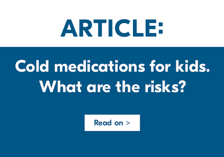 Cold medications fro kids. What are the risks?