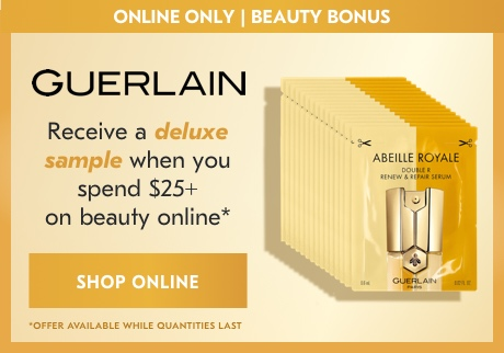 Receive a deluxe sample when you spend $25+ on beauty online*  *Offer available while quantities last
