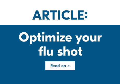 Optimize your flu shot