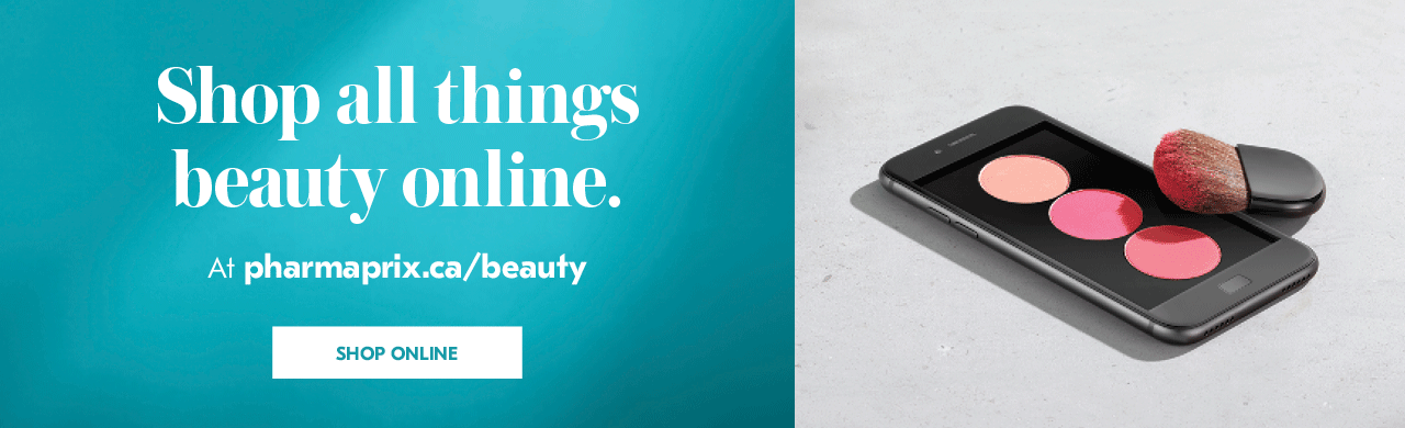 Shop all things beauty online.  At pharmaprix.ca/beauty