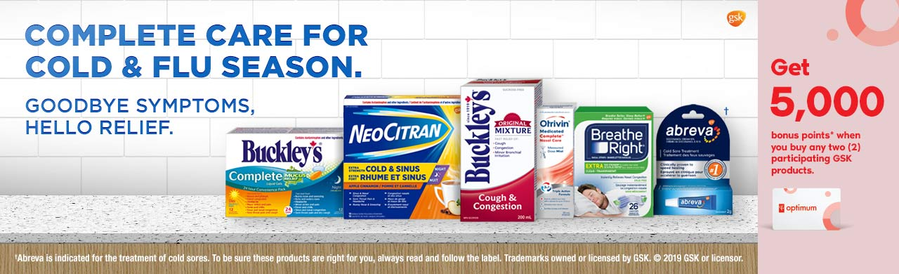 Get 5,000 bonus points when you buy any two participating Buckley's, NeoCitran, Otrivin, Breathe Right or Abreva products.