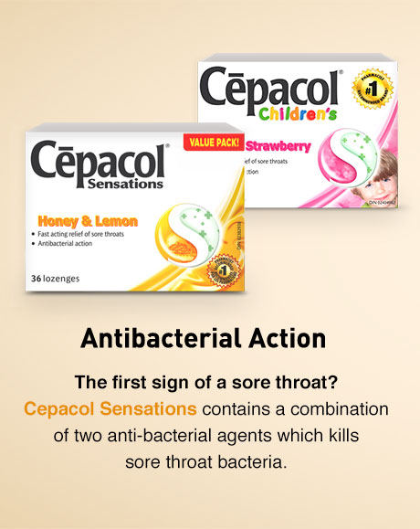 Does your child have the first sign of a sore throat? Cepacol Children's provides effective relief of sore throat pain for children over 6.