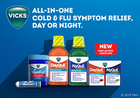 Vicks. All-in-one cold and flu symptom relief, day or night.