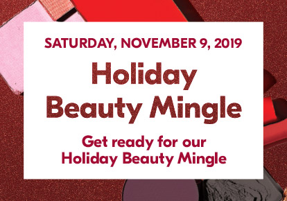 Holiday Beauty Mingle.