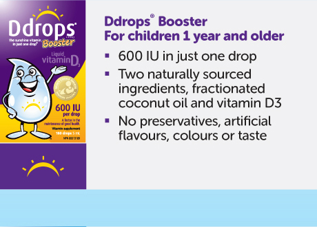 Ddrops® Booster intended for children 1 yr & older. Provides 600 IU of vitamin D3 in just one drop. Made with only two ingredients.