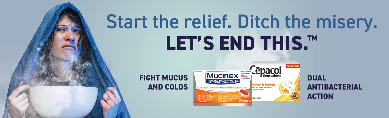 Start the relief. Ditch the misery. Let's end this with Mucinex® Multi-ActionTM  and Cēpacol® Sensations Sore Throat Lozenges.