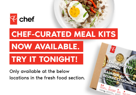 Chef-curated PC Chef™ Meal Kits now available. Try it tonight! Only available at the below locations in the fresh food section.
