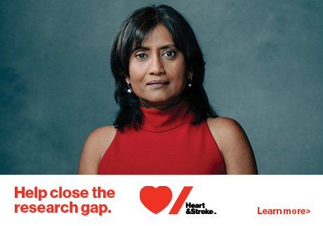 Help close the research gap. Heart & Stroke, Pharmaprix Love You. Learn More.
