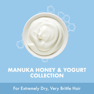 MANUKA HONEY & YOGURT COLLECTION For Extremely Dry, Very Brittle Hair