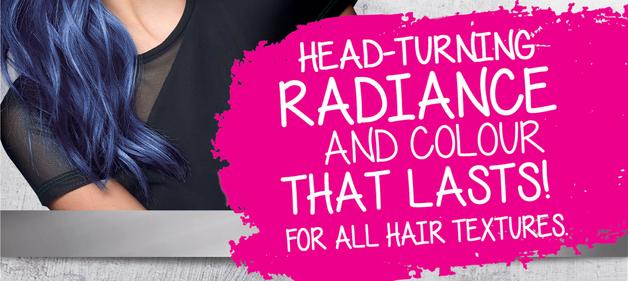 Providing Head Turning Radiance and Colour That Lasts. For all hair textures!
