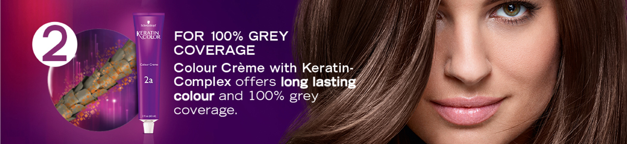 2. FOR 100% GREY COVERAGE: Colour Crème with Keratin- Complex offers long lasting colour and 100% grey coverage.