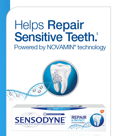 Helps Repair Sensitive Teeth‡ powered by NOVAMIN® technology.