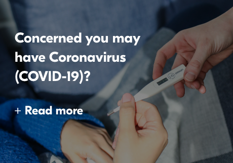 Concerned you may have coronavirus (covid-19)?