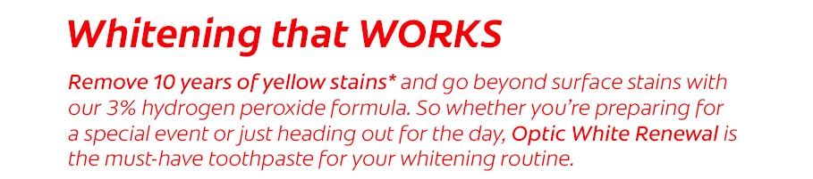 Whitening that works. Remove 10 years of yellow stains* and go beyond surface stains with our 3% hydrogen peroxide formula.
