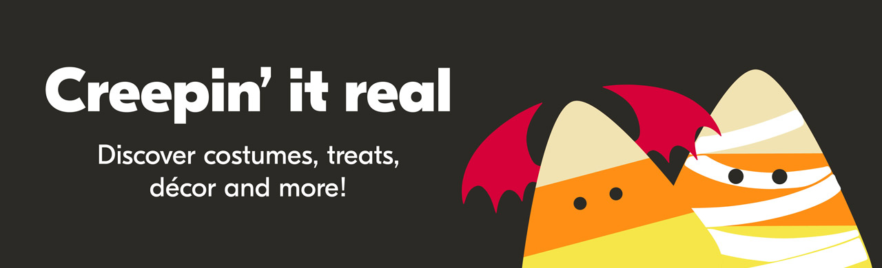 Creepin' it real. Discover costumes, treats, décor and more!