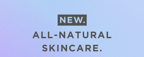 ZERO. Your skin. Our planet. New, all-natural skincare.