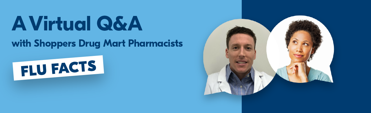 A Virtual Q&A with our Pharmacists. Flu Facts.
