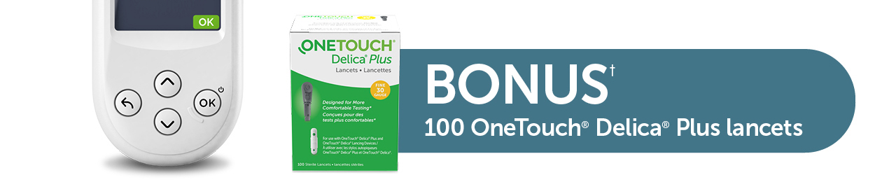Receive a bonus offer of 100 OneTouch Delica Plus lancets.