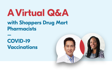 A Virtual Q&A with Our Pharmacists. COVID-19 Vaccinations.