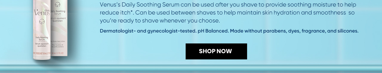 Daily Soothing Serum provides soothing moisture to help reduce itching in intimate areas.