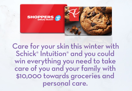 Care for your skin this winter with Schick® Intuition® and you could win Everything you need and more with a year's worth of groceries and personal care.
