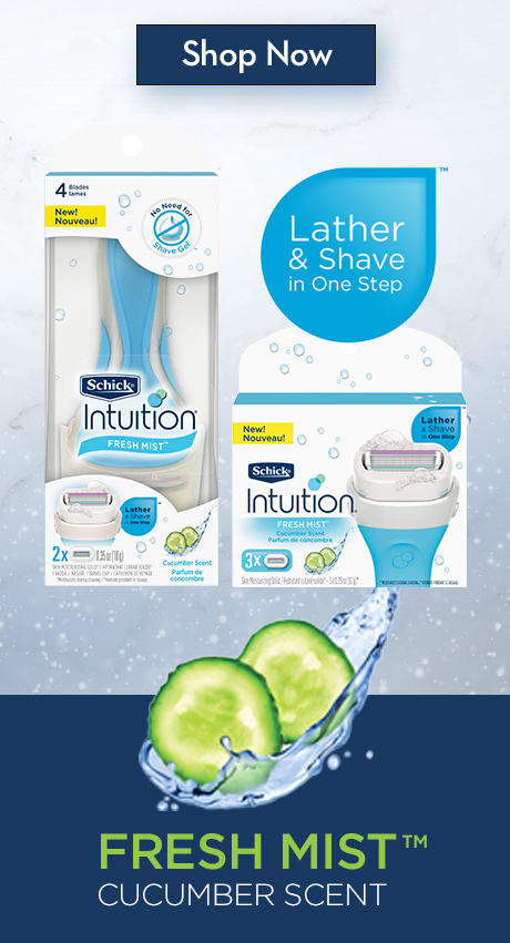 Shop Now. Lather & Shave in one step. Fresh MistTM Cucumber Scent.