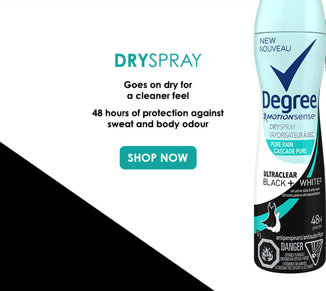 Dryspray Goes on dry for a cleaner feel 48 hours of protection against sweat and body odour SHOP NOW