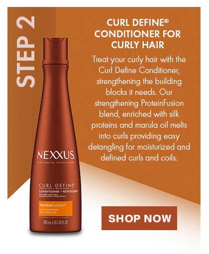 CURL DEFINE® CONDITIONER. STEP 2: Treat your curly hair with Curl Define Conditioner, strengthening the building blocks it needs. Shop Now.