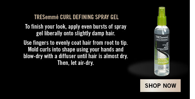 TRESemmé Curl Defining Spray Gel Apply spray gel onto slightly damp hair. Mold curls using your hands and blow-dry with a diffuser. Shop now