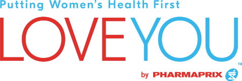 Putting Women's Health First, LOVE YOU, by PHARMAPRIX