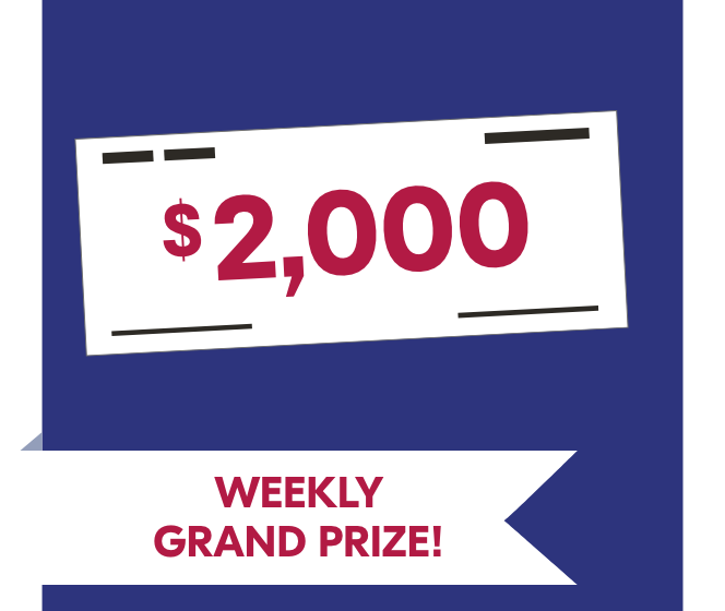 WEEKLY GRAND PRIZE!