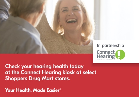 Check your hearing health today at the Connect Hearing kiosk at select Shoppers Drug Mart stores. Your health made easier.