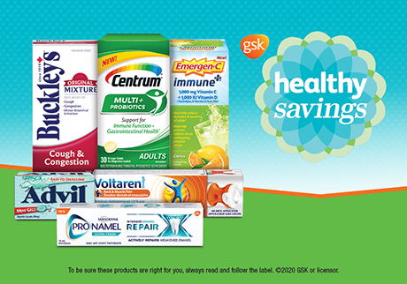 GSK Healthy Savings. Save on some of Canada's most popular health and wellness brands.